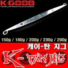 K-TAN JIG / 케이-탄 지그